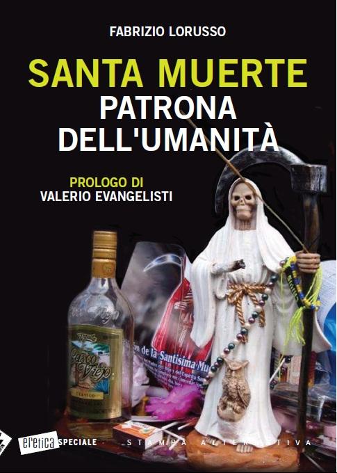 Santa Muerte Patrona dell'Umanità