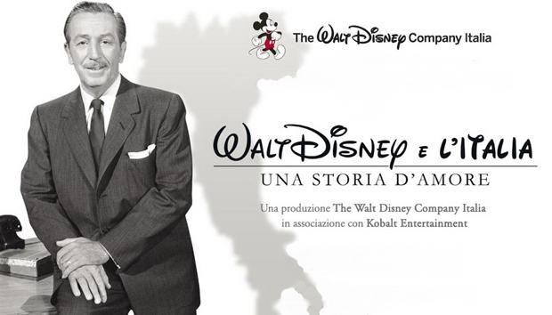 Walt Disney e l'Italia. Una storia d'amore