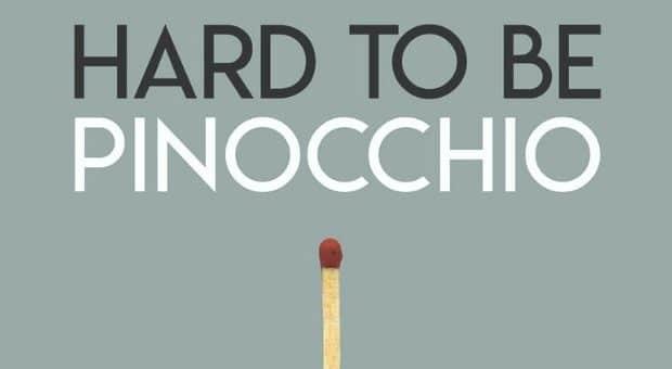 hard to be pinocchio